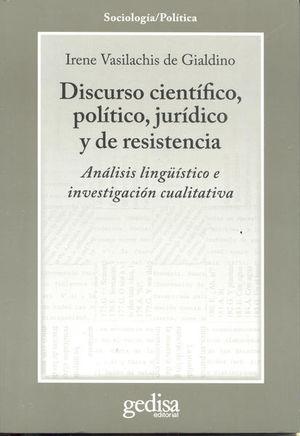 DISCURSO CIENTIFICO POLITICO JURIDICO Y DE RESISTENCIA. ANALISIS LINGUISTICO E INVESTIGACION CUALITATIVA