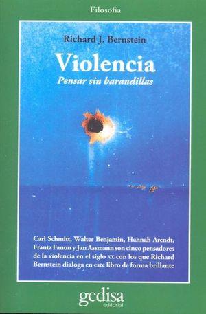 VIOLENCIA. PENSAR SIN BARANDILLAS