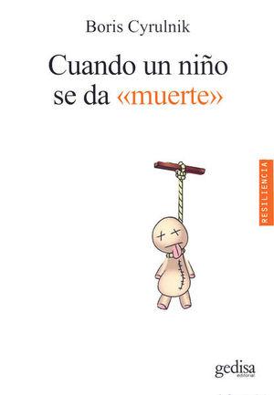 CUANDO UN NIÑO SE DA MUERTE