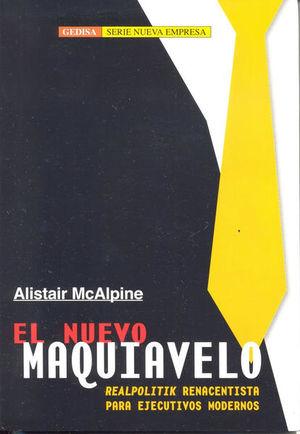 El nuevo Maquiavelo para ejecutivos modernos