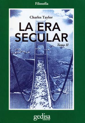 ERA SECULAR, LA / TOMO II