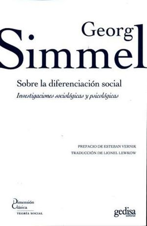 SOBRE LA DIFERENCIACION SOCIAL. INVESTIGACIONES SOCIOLOGICAS Y PSICOLOGICAS