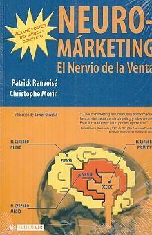 NEURO MARKETING. EL NERVIO DE LA VENTA