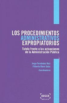 PROCEDIMIENTOS ADMINISTRATIVOS EXPROPIATORIOS, LOS / PD.