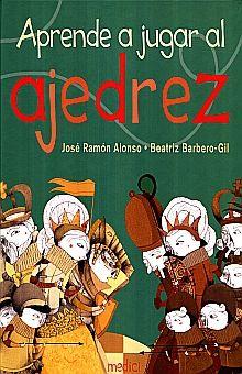 APRENDE A JUGAR AL AJEDREZ / PD.