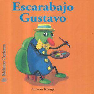 ESCARABAJO GUSTAVO / BICHITOS CURIOSOS / PD.