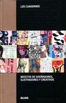 CUADERNOS, LOS. BOCETOS DE DISEÑADORES ILUSTRADORES Y CREATIVOS / PD.