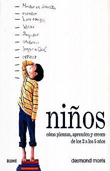 NIÑOS. COMO PIENSAN APRENDEN Y CRECEN DE LOS 2 A LOS 5 AÑOS / PD.