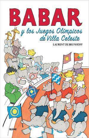 BABAR Y LOS JUEGOS OLIMPICOS DE VILLA CELESTE / PD.