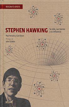 STEPHEN HAWKING. SU VIDA SUS TEORIAS Y SU INFLUENCIA / PD.