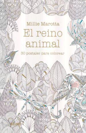 REINO ANIMAL, EL. 30 POSTALES PARA COLOREAR