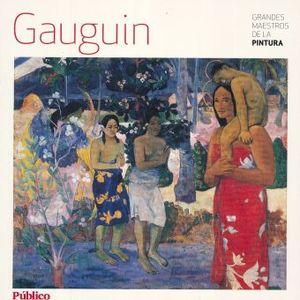 GAUGUIN / GRANDES MAESTROS DE LA PINTURA