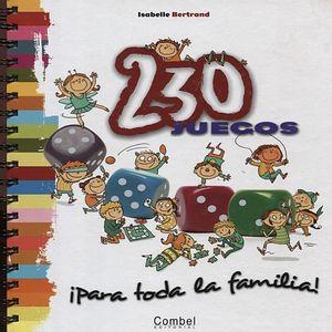 230 JUEGOS PARA TODA LA FAMILIA / PD.