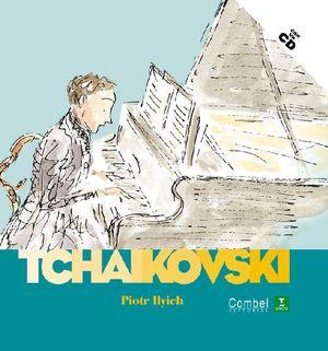 PIOTR ILYCH TCHAIKOVSKI / PD. (INCLUYE CD)