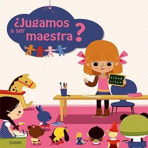 JUGAMOS A SER MAESTRA / PD.