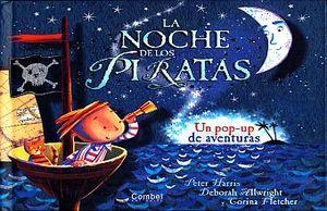 NOCHE DE LOS PIRATAS, LA. UN POP UP DE AVENTURAS / PD.