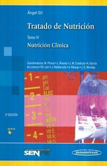 TRATADO DE NUTRICION. NUTRICION CLINICA / 2 ED. / TOMO IV