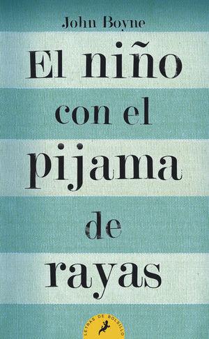 NIÑO CON EL PIJAMA DE RAYAS, EL