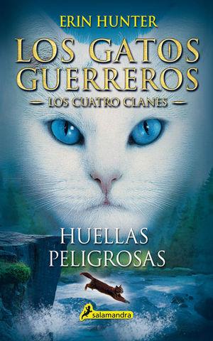 HUELLAS PELIGROSAS / LOS GATOS GUERREROS 5