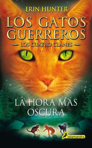 HORA MAS OSCURA, LA / LOS GATOS GUERREROS 6