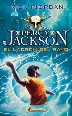 El ladrón del rayo / Percy Jackson y los dioses del Olimpo / vol. 1