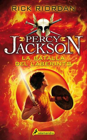 La batalla del laberinto / Percy Jackson y los dioses del Olimpo / vol. 4