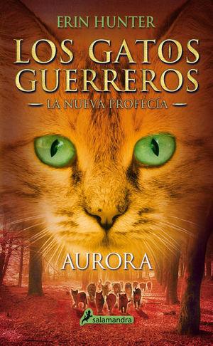 AURORA / LOS GATOS GUERREROS. LA NUEVA PROFECIA 3