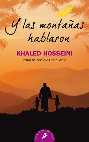 Y LAS MONTAÑAS HABLARON / 3 ED.