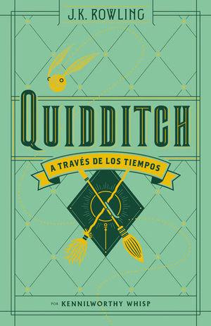 QUIDDITCH A TRAVES DE LOS TIEMPOS / PD.