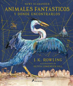 ANIMALES FANTASTICOS Y DONDE ENCONTRARLOS / ED. ILUSTRADA / PD.