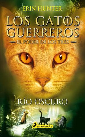 GATOS GUERREROS, LOS. EL PODER DE LOS TRES 2 / RIO OSCURO