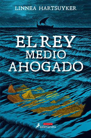 REY MEDIO AHOGADO, EL