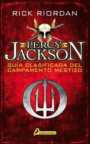 PERCY JACKSON. GUIA CLASIFICADA DEL CAMPAMENTO MESTIZO
