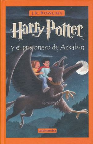 HARRY POTTER Y EL PRISIONERO DE AZKABAN / PD.