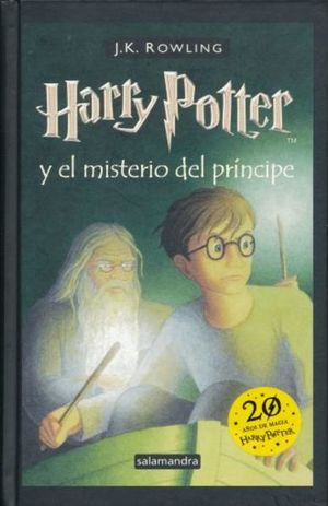 HARRY POTTER Y EL MISTERIO DEL PRINCIPE / PD.