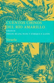 CUENTOS CHINOS DEL RIO AMARILLO / PD.