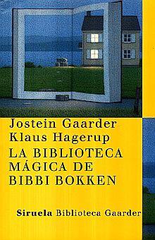 BIBLIOTECA MAGICA DE BIBBI BOKKEN, LA