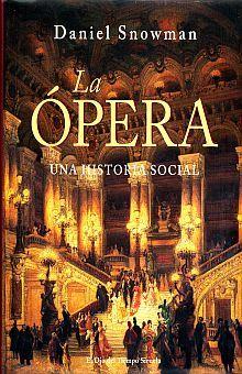 OPERA, LA. UNA HISTORIA SOCIAL (INCLUYE CD) / PD.