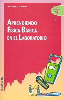 APRENDIENDO FISICA BASICA EN EL LABORATORIO