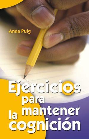 EJERCICIOS PARA MANTENER LA COGNICION 1