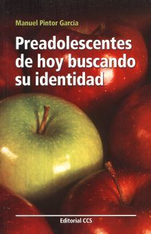 PREADOLESCENTES DE HOY BUSCANDO SU IDENTIDAD