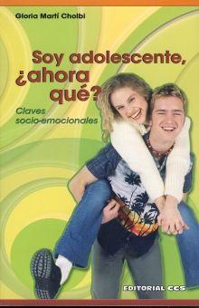 SOY ADOLESCENTE Y AHORA QUE