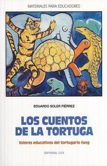 CUENTOS DE LA TORTUGA, LOS. VALORES EDUCATIVOS DEL TORTUGARIO FANG