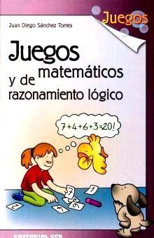JUEGOS MATEMATICOS Y DE RAZONAMIENTO LOGICO