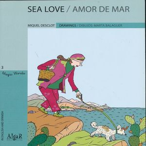 SE LOVE / AMOR DE MAR (EDICION BILINGUE)