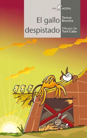 GALLO DESPISTADO, EL