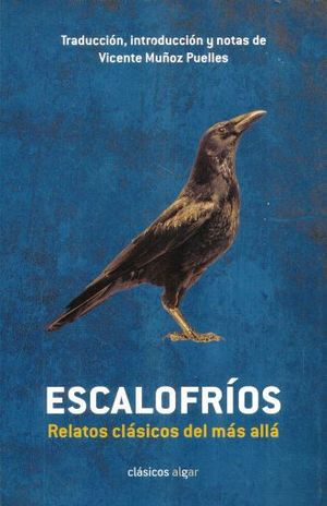 ESCALOFRIOS. RELATOS CLASICOS DEL MAS ALLA