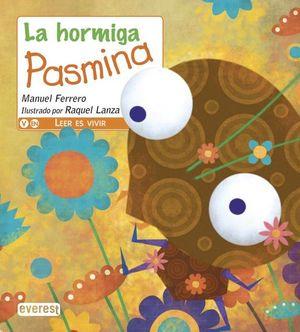 HORMIGA PASMINA, LA / 4 ED.