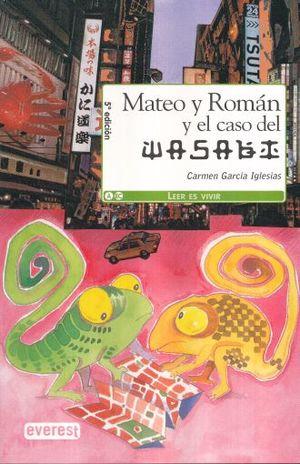 MATEO Y ROMAN Y EL CASO DEL WASABI / 5 ED.