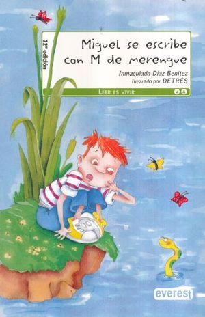 MIGUEL SE ESCRIBE CON M DE MERENGUE / 22 ED.